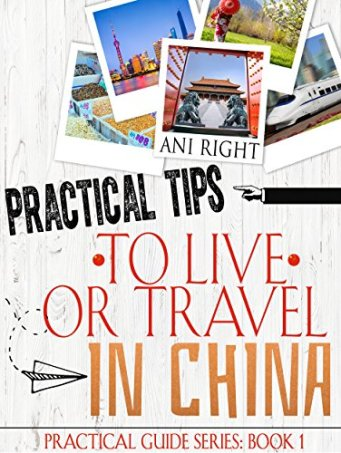 Practical Tips to Live or Travel in China