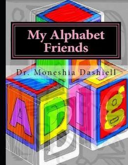 My-Alphabet-Friends-Dashiell-Dr-9781724155351